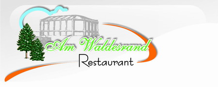 Restaurant am Waldesrand